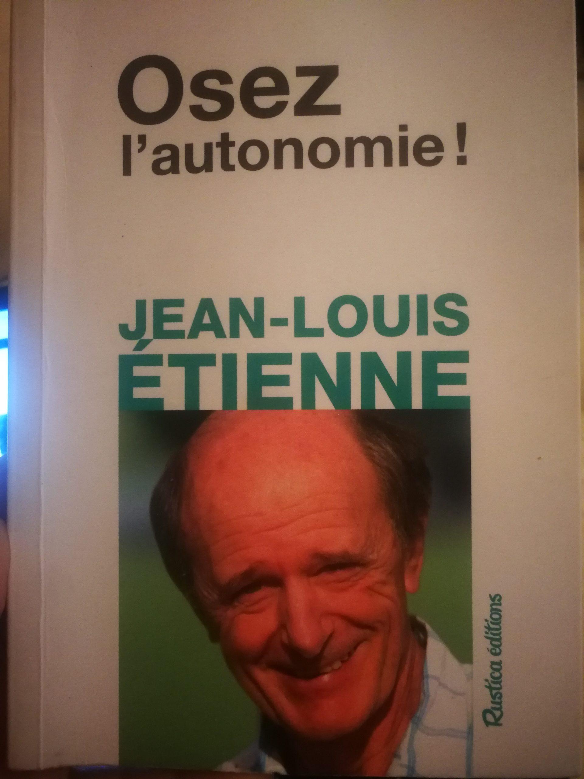 Jean-Louis ETIENNE : Osez l'autonomie